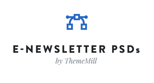 ThemeMill E-Newsletter PSDs