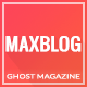 MaxBlog - News & Magazine Ghost Theme - ThemeForest Item for Sale