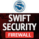 Swift Security - Firewall