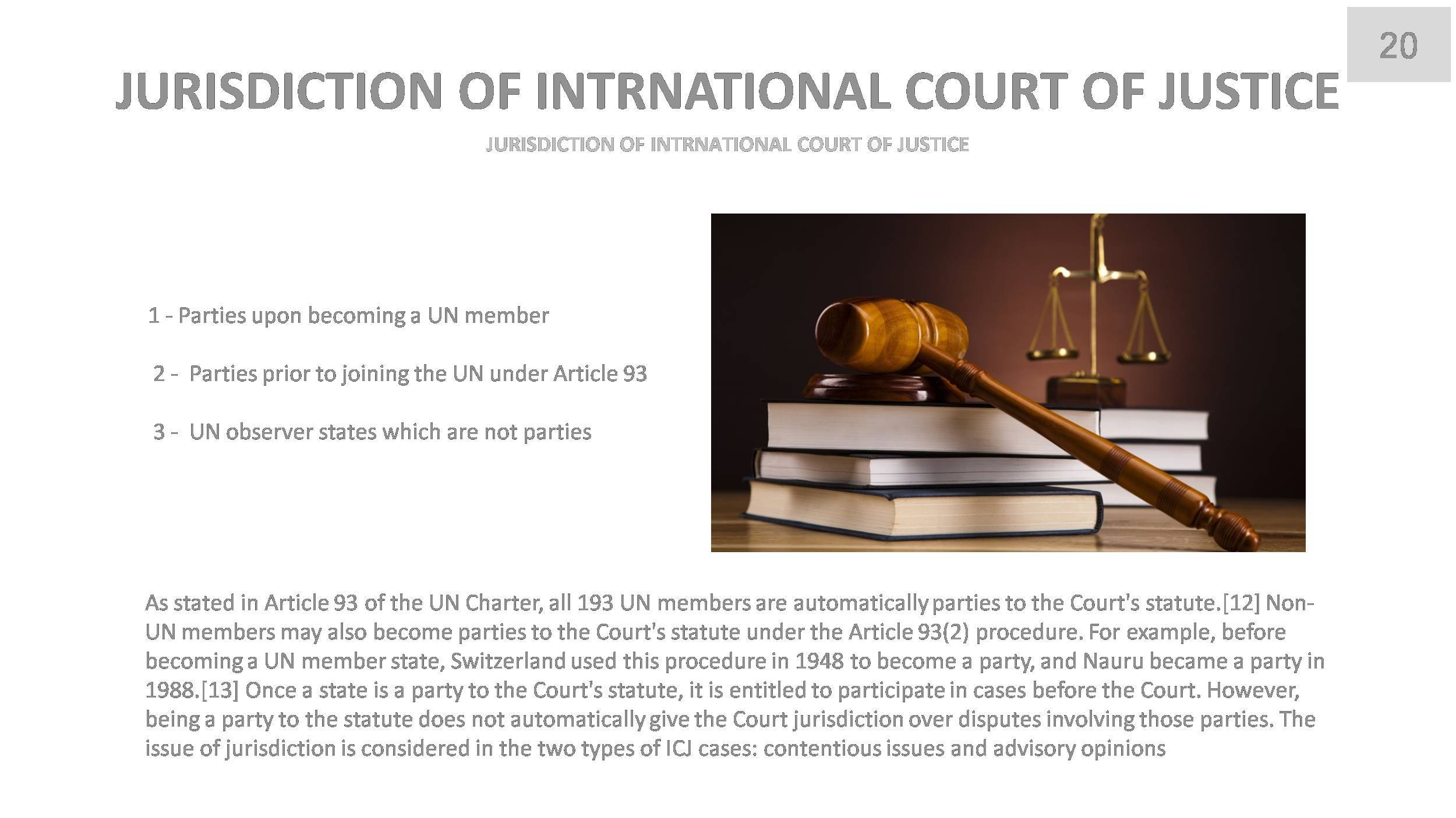 a study of terrorism and the international court of justice An international terrorism court was also suggested as the appropriate jurisdiction for terrorism at the santa clara university school of law third annual international humanitarian law terrorism and international criminal justice.