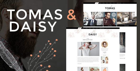 Tomas and Daisy - A Stylish Blog for Him and Her - Personal Blog / Magazine