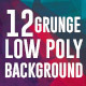 12 Grunge Low Poly Backgrounds - GraphicRiver Item for Sale