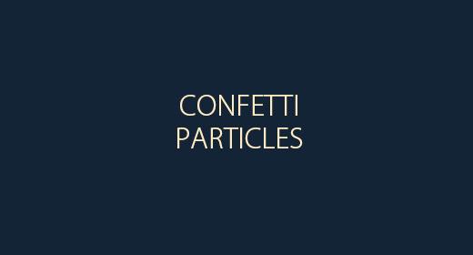 Particles & Confetti