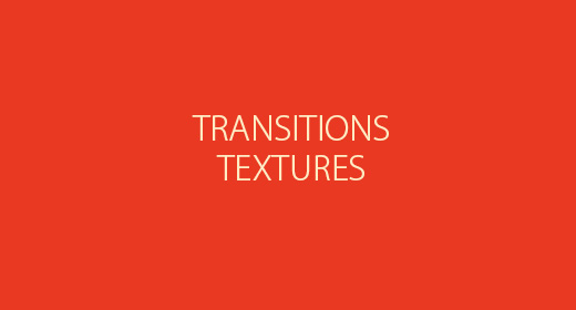 Textures & Transitions