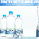 Water Bottle Mock-ups  - GraphicRiver Item for Sale