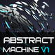 Abstract Machine V1 - VideoHive Item for Sale