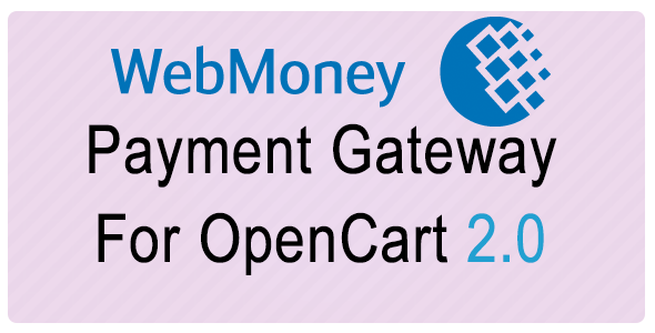 Webmoney Payment Gateway For Opencart 2.0