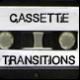 Cassette Transitions