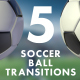Soccer Ball Transitions Pack - VideoHive Item for Sale