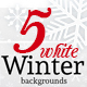 5 White Winter Backgrounds - GraphicRiver Item for Sale