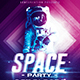 Space Night Party | Futuristic Flyer Template  - GraphicRiver Item for Sale