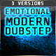 Emotional Modern Dubstep