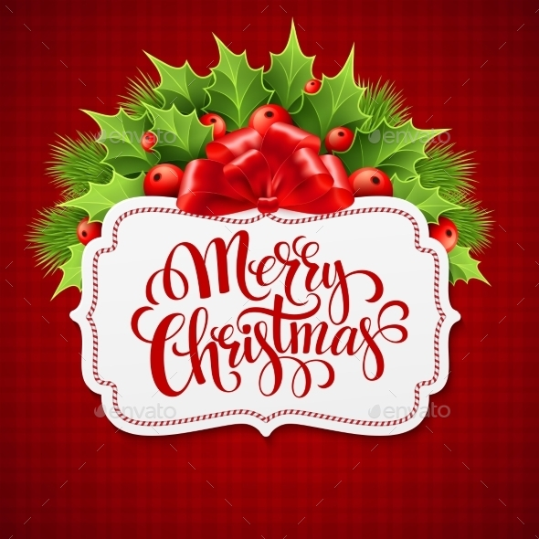 Merry Christmas Lettering Card with Holly - Christmas Seasons/Holidays