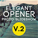 Elegant Opener - Photo Slideshow - VideoHive Item for Sale