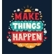 Make Things Happen Quote Lettering - GraphicRiver Item for Sale