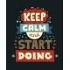 Keep Calm and Start Doing Quote Lettering - GraphicRiver Item for Sale