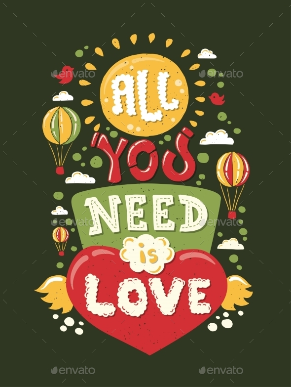 All You Need Is Love Lettering Quotation - Backgrounds Decorative