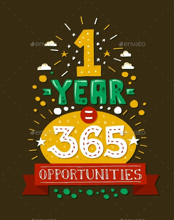1 Year 365 Opportunities Quote Illustration - Backgrounds Decorative
