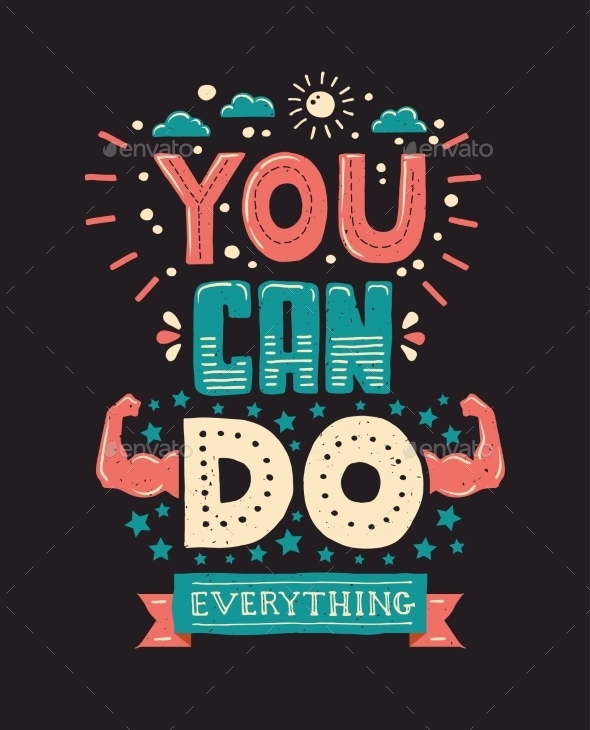 You Can Do Everything Lettering Illustration - Backgrounds Decorative