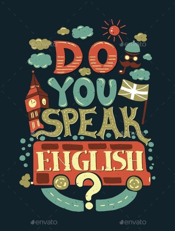 Do You Speak English Lettering Illustration - Backgrounds Decorative