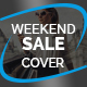 Weekend Sale Cover v7 - GraphicRiver Item for Sale