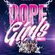 Dope Girls Savage Party   Psd Flyer Template - GraphicRiver Item for Sale