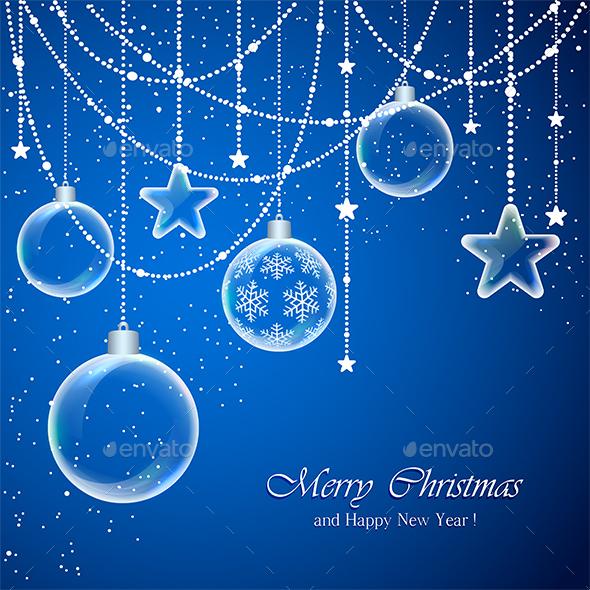 Christmas Balls and Transparent Stars - Christmas Seasons/Holidays