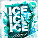 Flyer Ice Party Konnekt - GraphicRiver Item for Sale