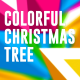 Colorful Christmas Tree - VideoHive Item for Sale