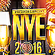 NYE 2016 Party Flyer PSD Template - GraphicRiver Item for Sale