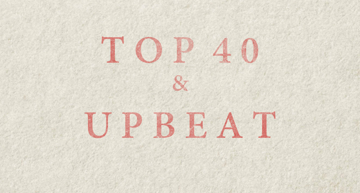 TOP 40 and Upbeat