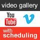 YouTube Vimeo Video Gallery Scheduling - CodeCanyon Item for Sale