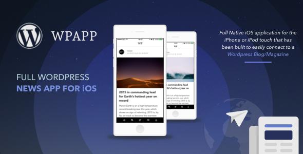 WPAPP - Full Wordpress News App for iOS - CodeCanyon Item for Sale