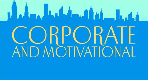 Corporate, Motivational & Inspirational