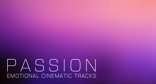 Passion - Emotional Cinematic Tracks
