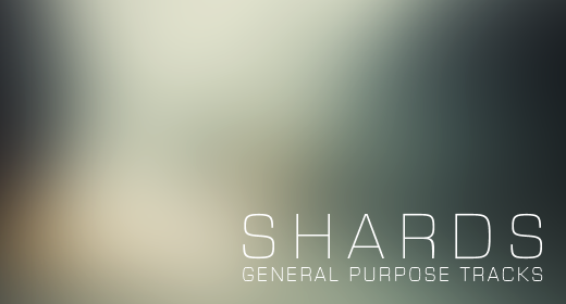 Shards - General Purpose Tracks