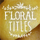 Hand Drawn Floral Titles - VideoHive Item for Sale