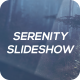 Serenity Slideshow - VideoHive Item for Sale