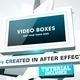 Video Boxes - VideoHive Item for Sale