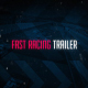 Fast Racing Trailer - VideoHive Item for Sale