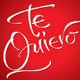 'Te Quiero' Hand Lettering - GraphicRiver Item for Sale