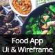 Food App UI & Wireframe Kit - GraphicRiver Item for Sale