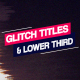 Glitch Titles & Lower Third - VideoHive Item for Sale
