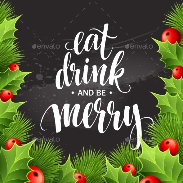 Poster Lettering Eat Drink And Be Merry. Vector - Christmas Seasons/Holidays