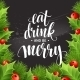 Poster Lettering Eat Drink And Be Merry. Vector - GraphicRiver Item for Sale