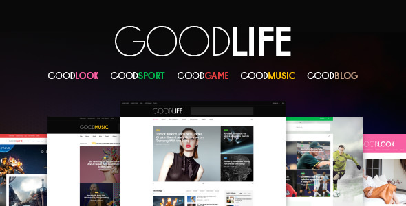 GoodLife – Responsive Magazine Theme