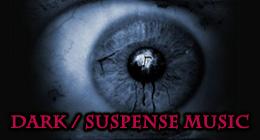 Dark / Suspense Music