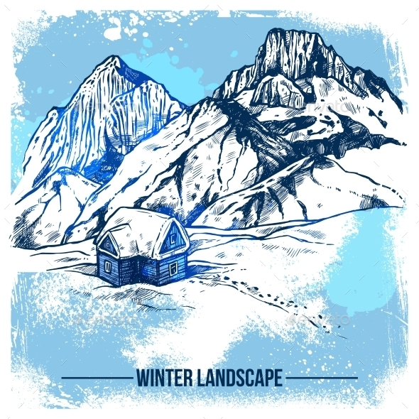Sketch House In Winter Mountains - Seasons/Holidays Conceptual