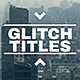 Glitch Titles Pack - VideoHive Item for Sale
