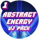 Abstract Energy VJ Pack - Part 1 - VideoHive Item for Sale
